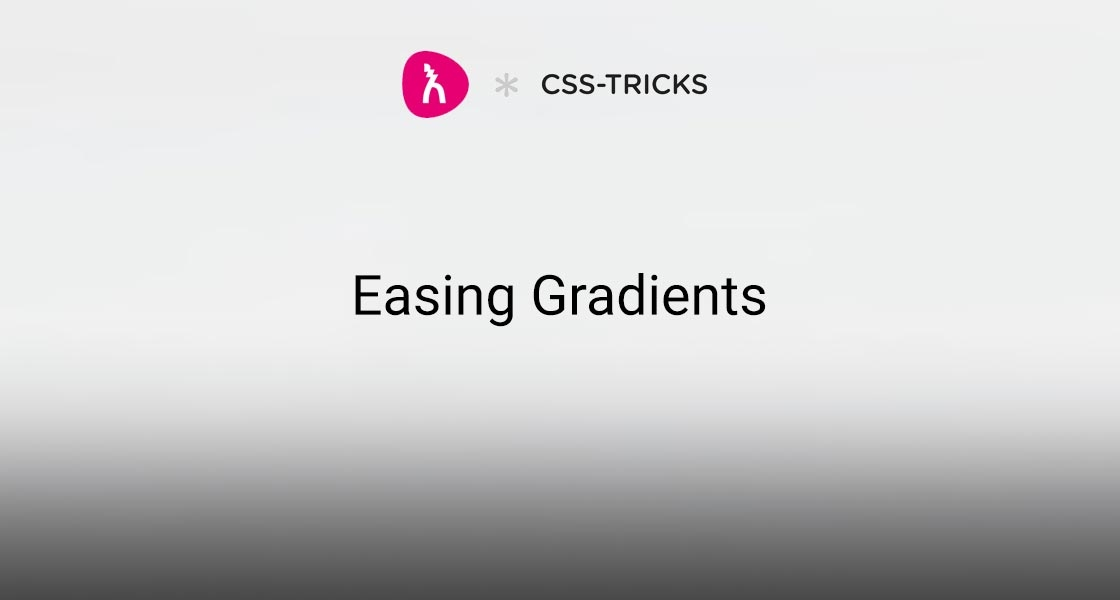 Easing Gradients by Andreas Larsen | Pixel Hours
